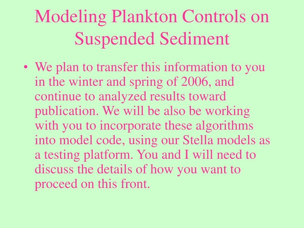 Modeling Plankton Controls on Suspended Sediment