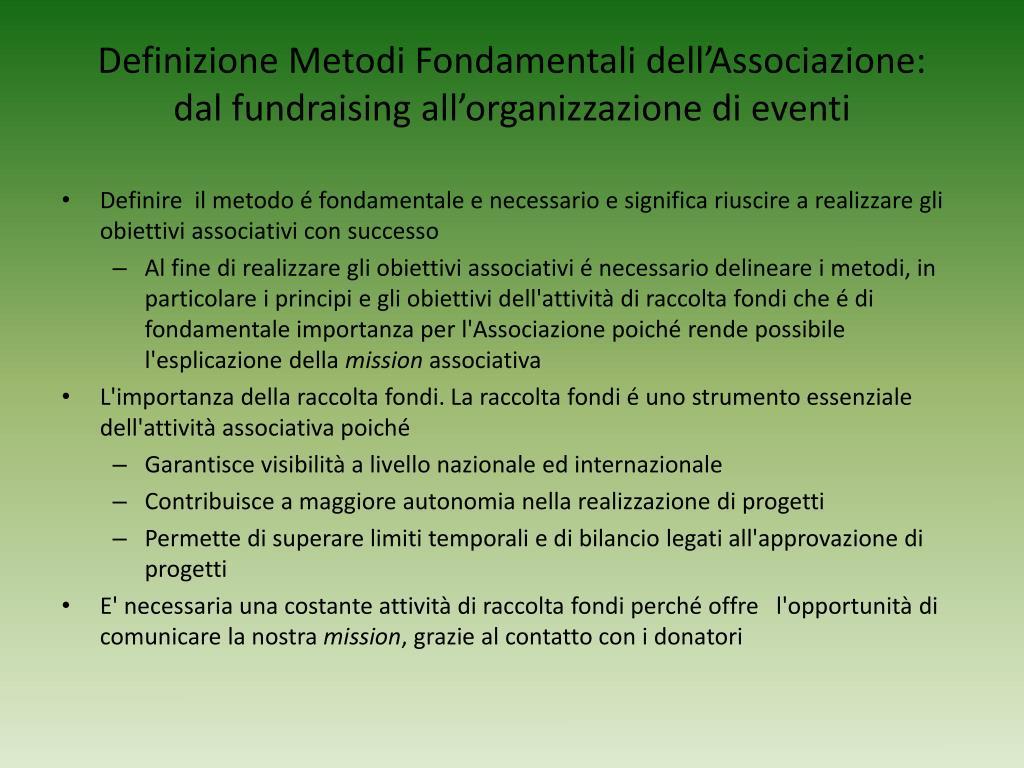 Definizione Metodi Fondamentali dell'Associazione: