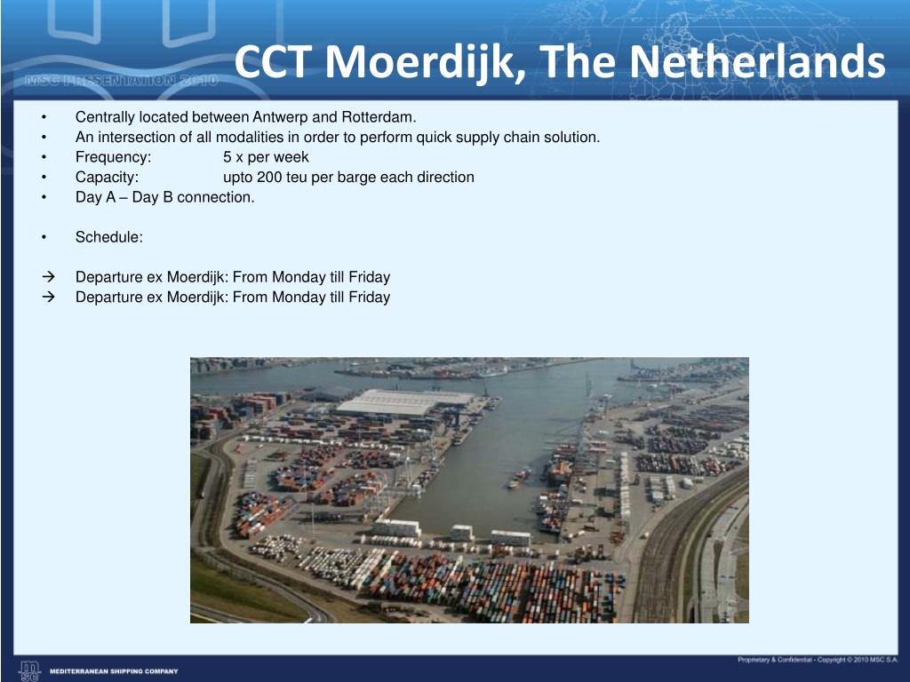 CCT Moerdijk, The Netherlands
