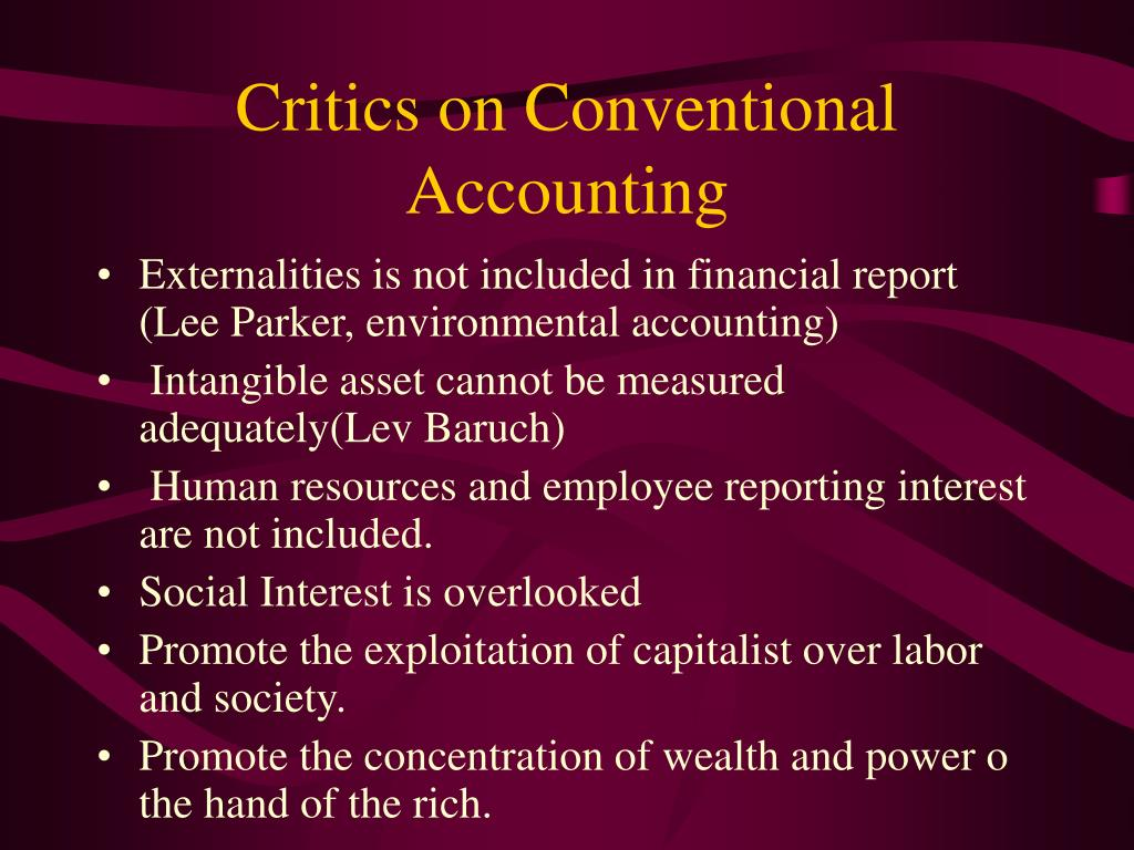 Critics on Conventional Accounting