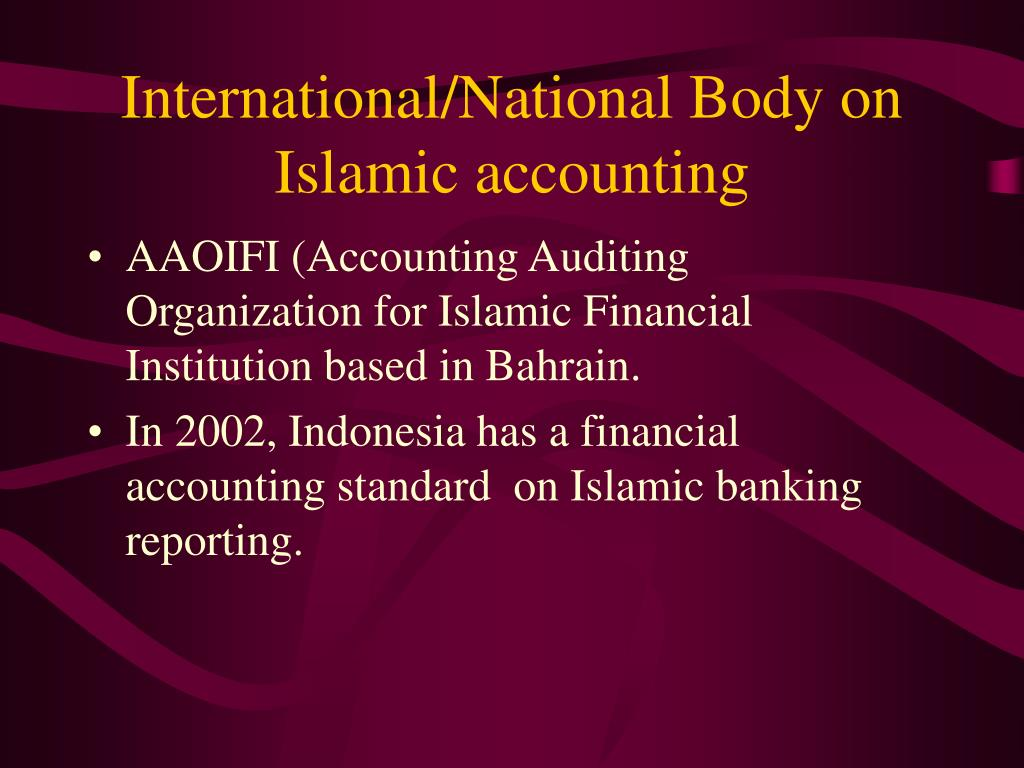 International/National Body on Islamic accounting