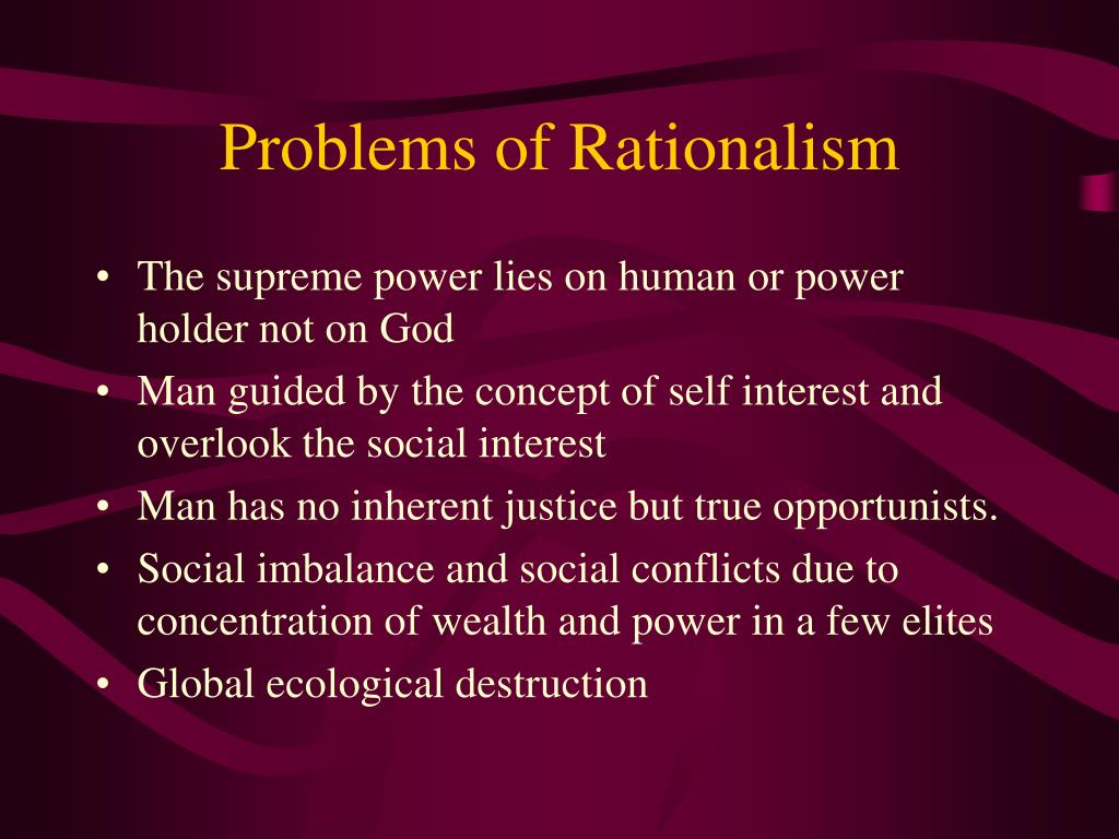 Problems of Rationalism