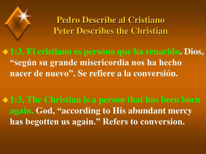 Pedro describe al cristiano peter describes the christian3