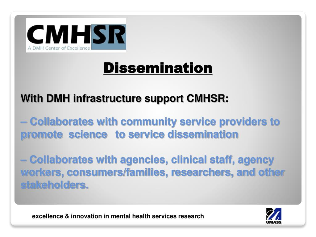 With DMH infrastructure support CMHSR: