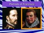 portraits of francisco