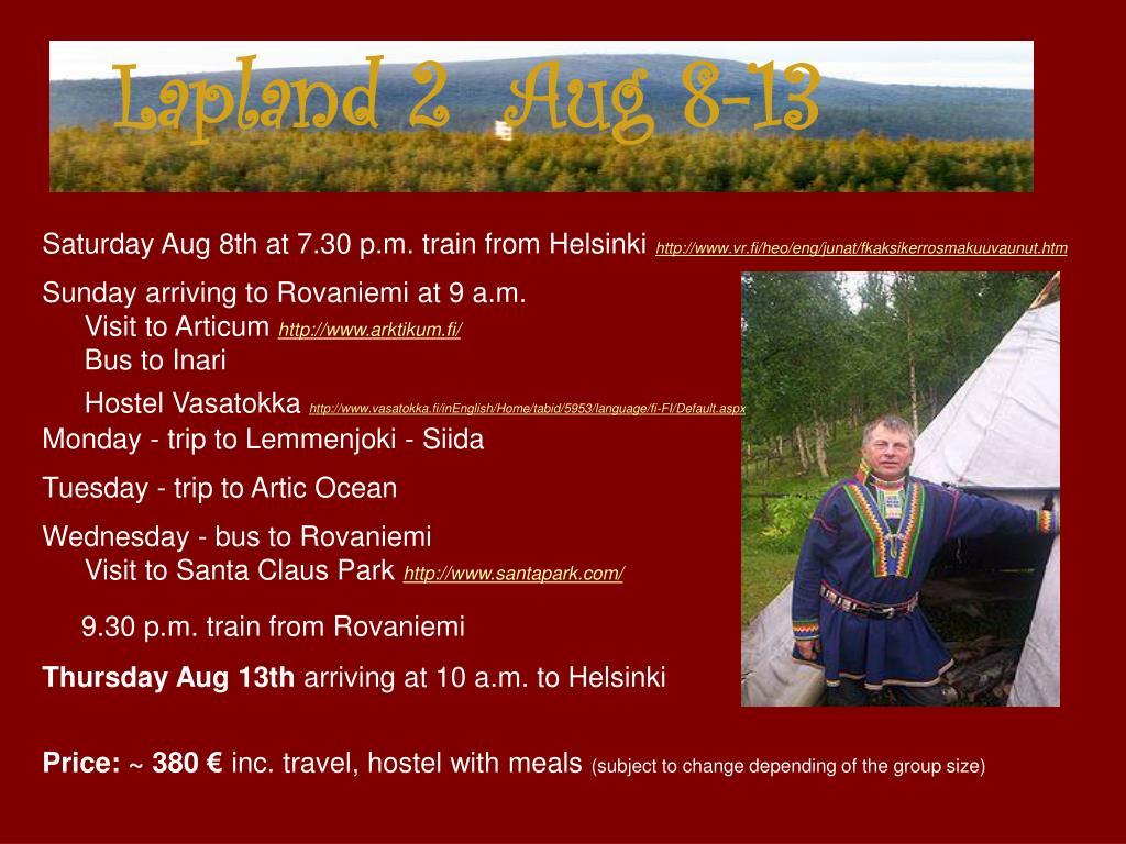 Lapland 2  Aug 8-13