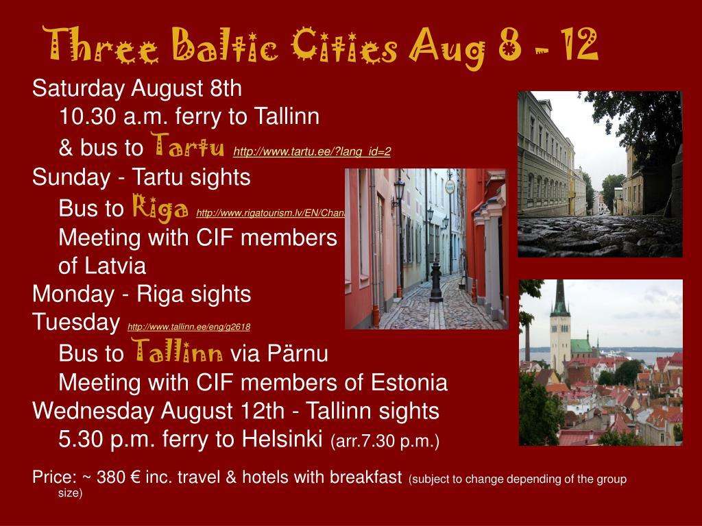 Three Baltic Cities Aug 8 - 12
