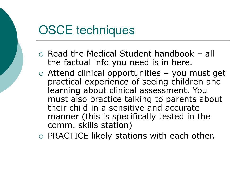 OSCE techniques