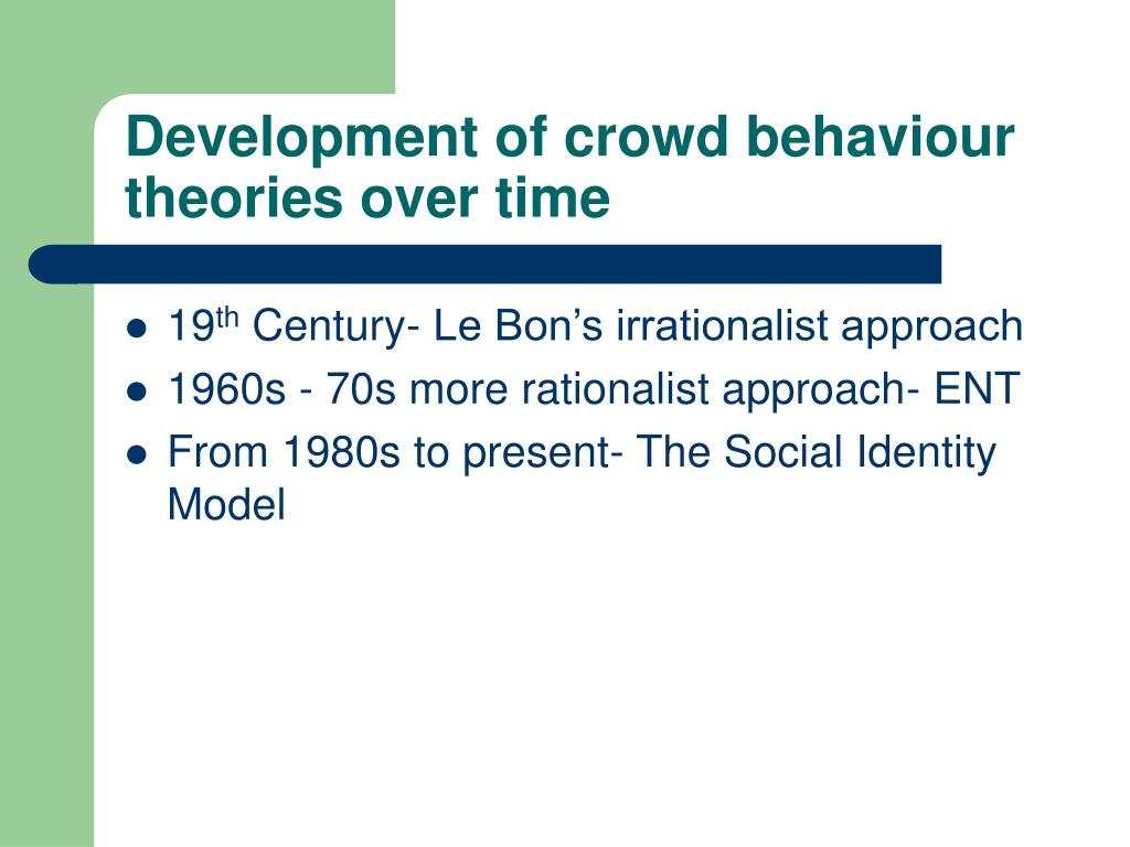 Development of crowd behaviour theories over time