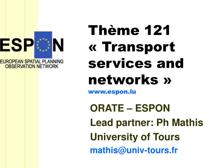Th me 121 transport services and networks www espon lu