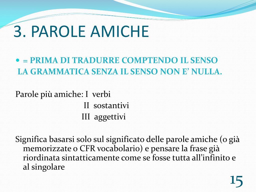 3. PAROLE AMICHE