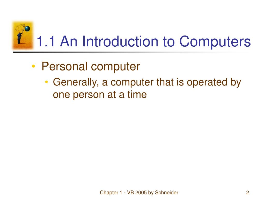 1.1 An Introduction to Computers