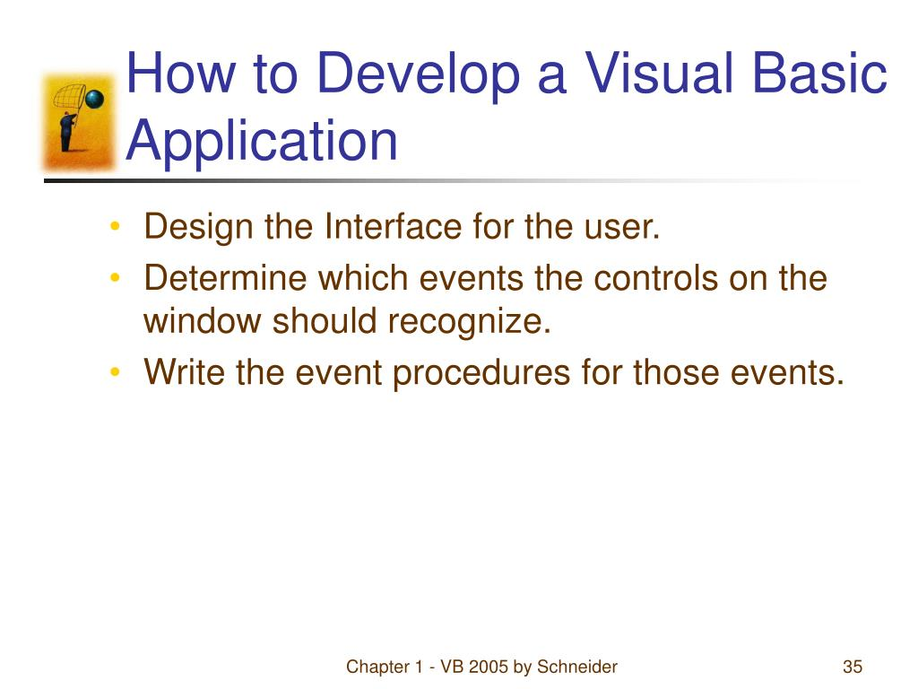 How to Develop a Visual Basic Application
