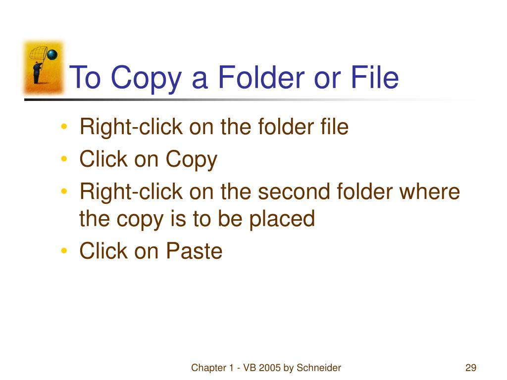 To Copy a Folder or File
