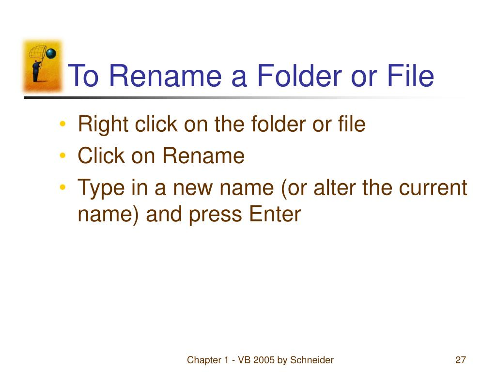 To Rename a Folder or File