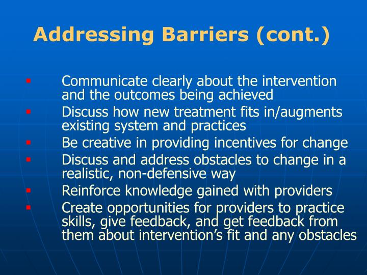 Addressing Barriers (cont.)
