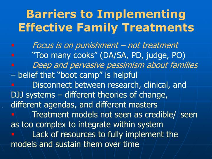 Barriers to Implementing Effective Family Treatments