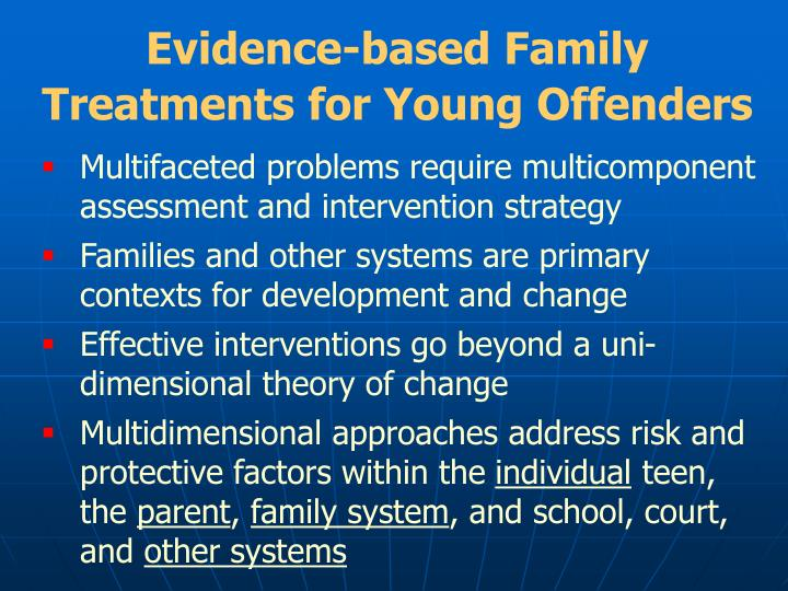 Evidence-based Family Treatments for Young Offenders