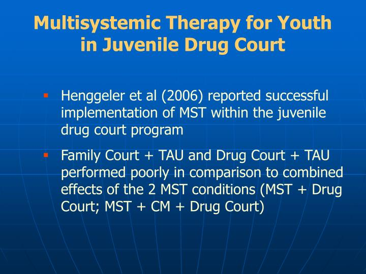 Multisystemic Therapy for Youth in Juvenile Drug Court