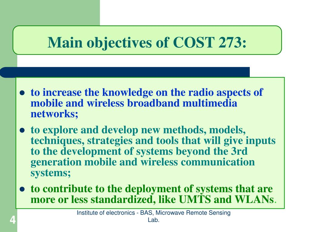 Main objectives of COST 273: