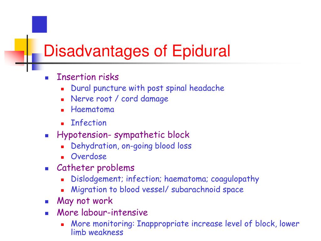 Disadvantages of Epidural