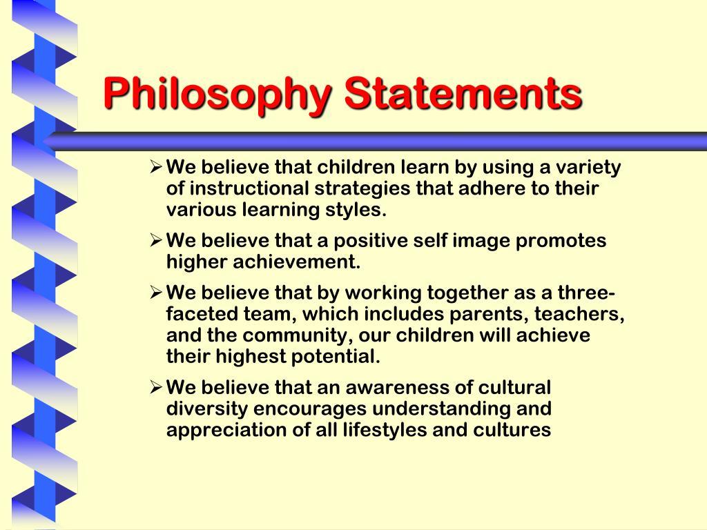 Philosophy Statements