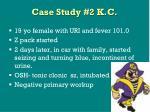 case study 2 k c