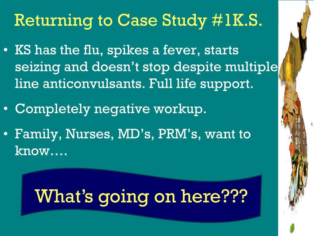 Returning to Case Study #1K.S.