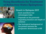 using anesthesia for treatment of refractory status epilepticus