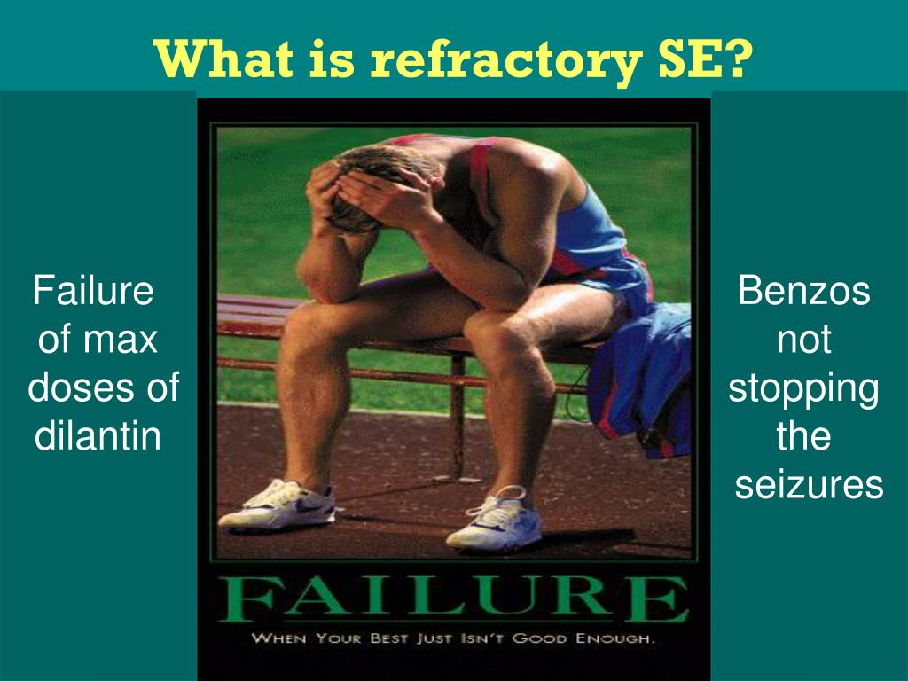 What is refractory SE?