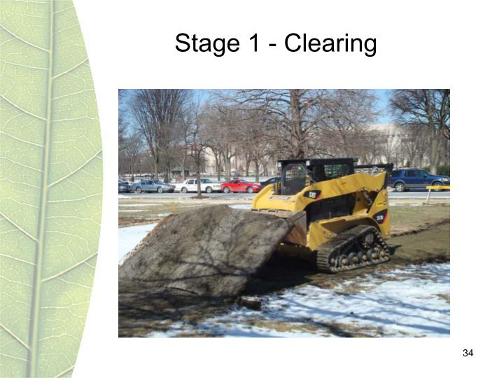 Stage 1 - Clearing