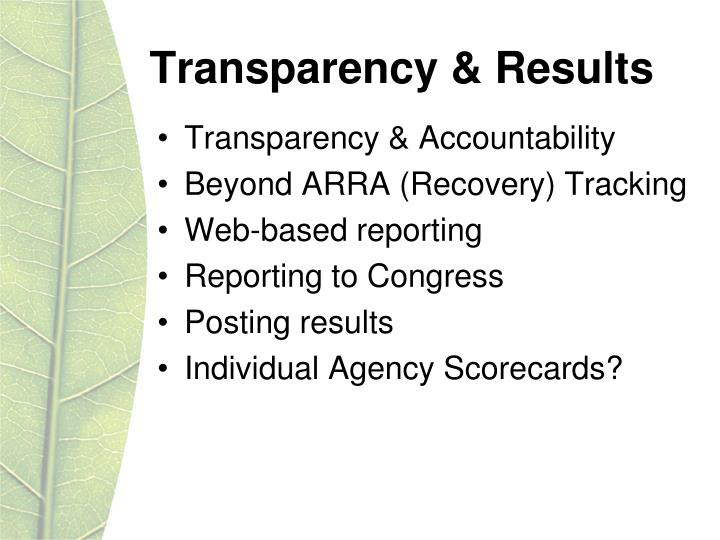 Transparency & Results
