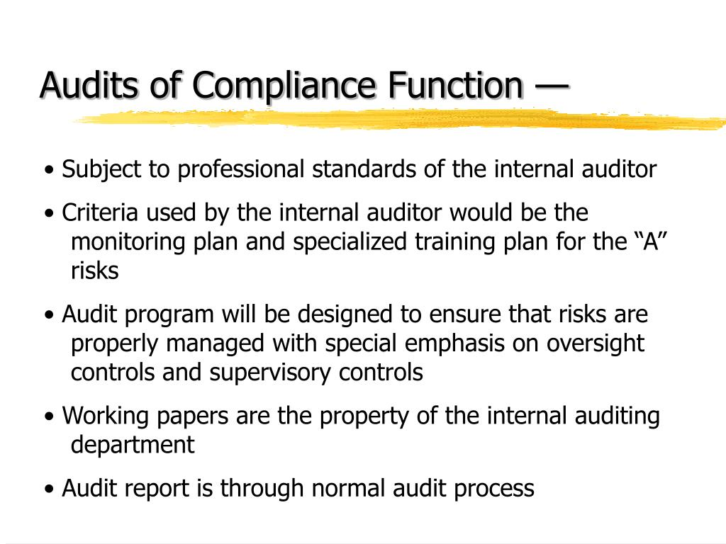 Audits of Compliance Function