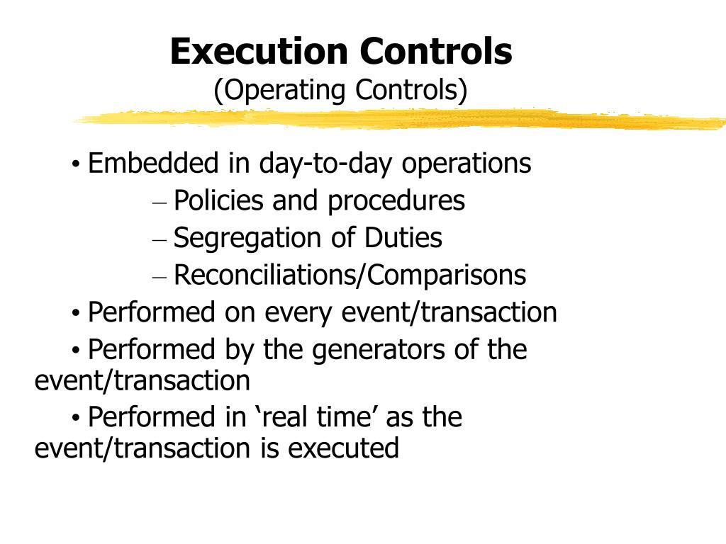 Execution Controls