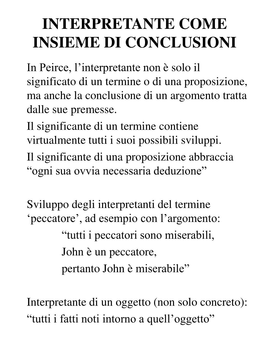INTERPRETANTE COME INSIEME DI CONCLUSIONI