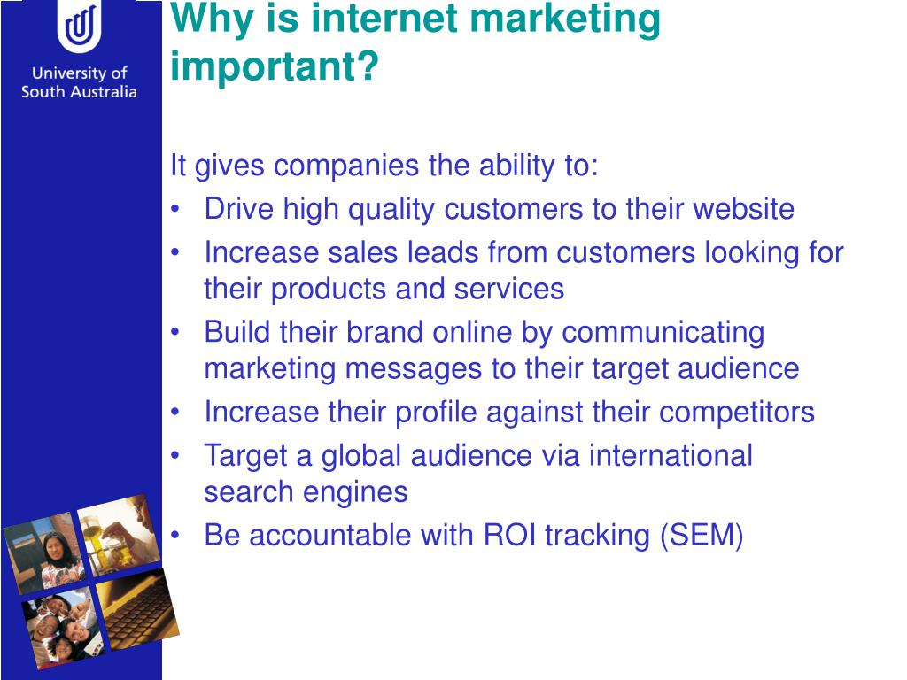 Why is internet marketing important?