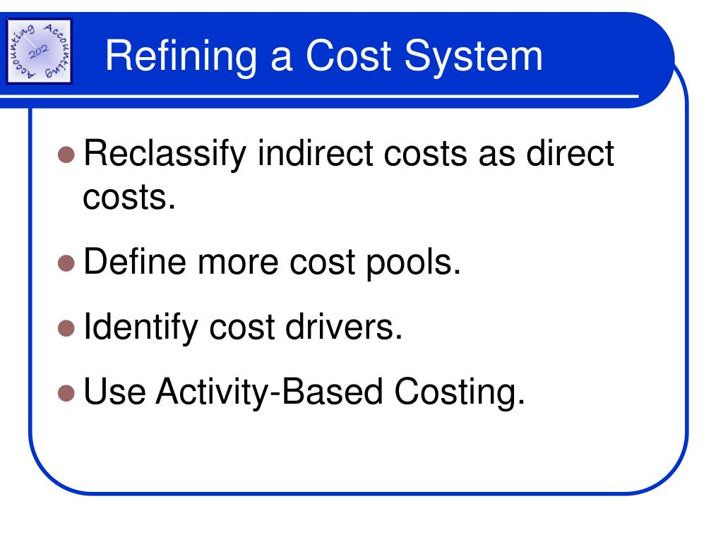Refining a Cost System