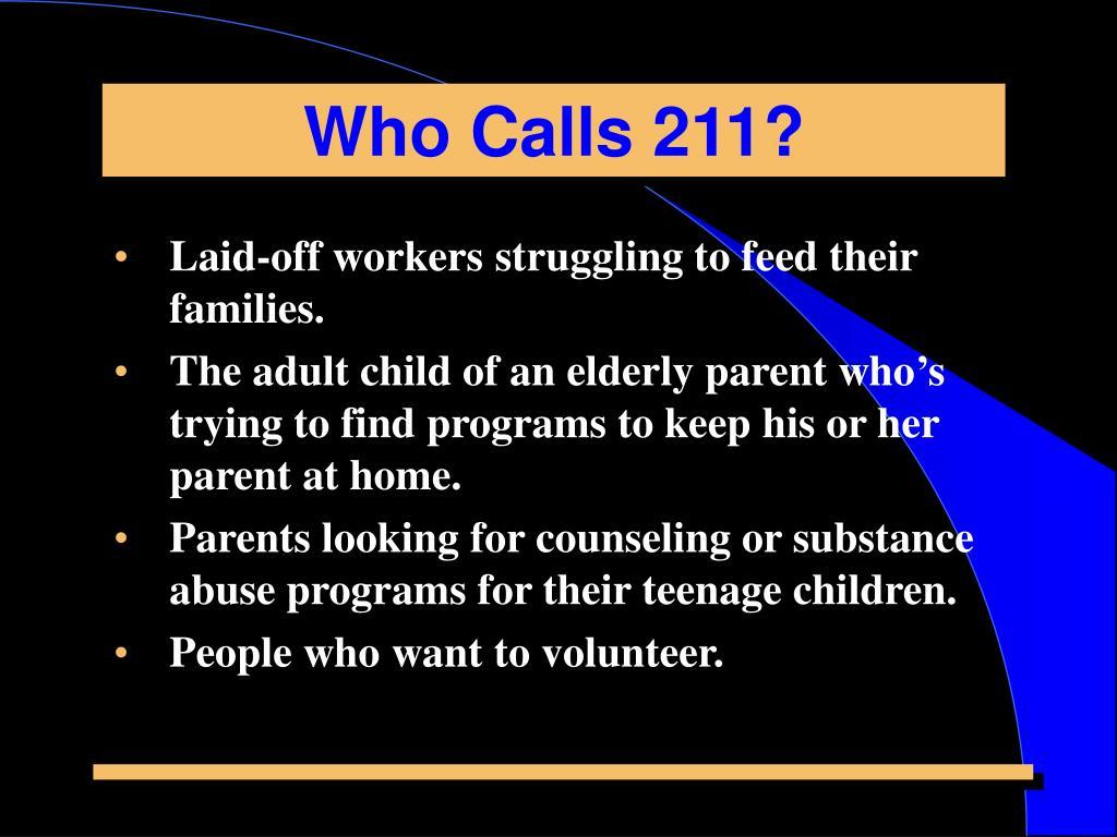 Who Calls 211?