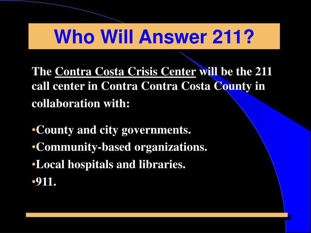 Who Will Answer 211?
