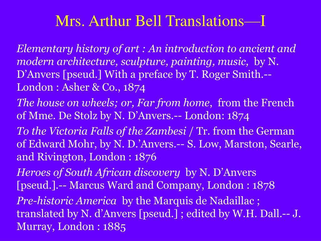 Mrs. Arthur Bell Translations—I