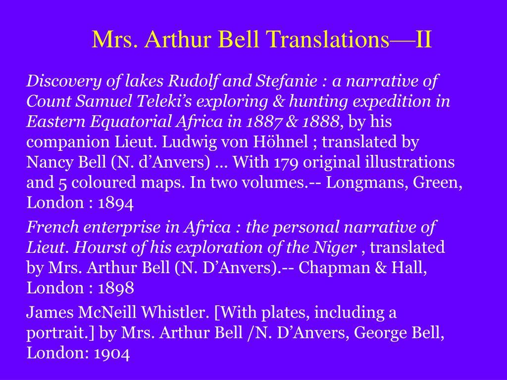 Mrs. Arthur Bell Translations—II