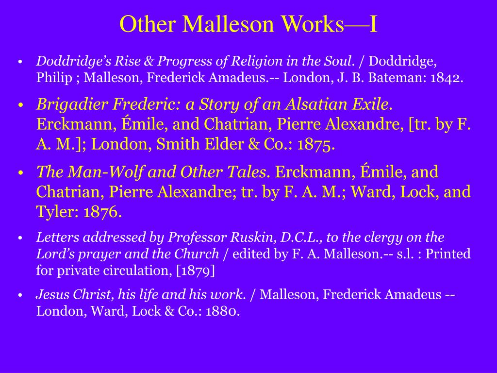 Other Malleson Works—I