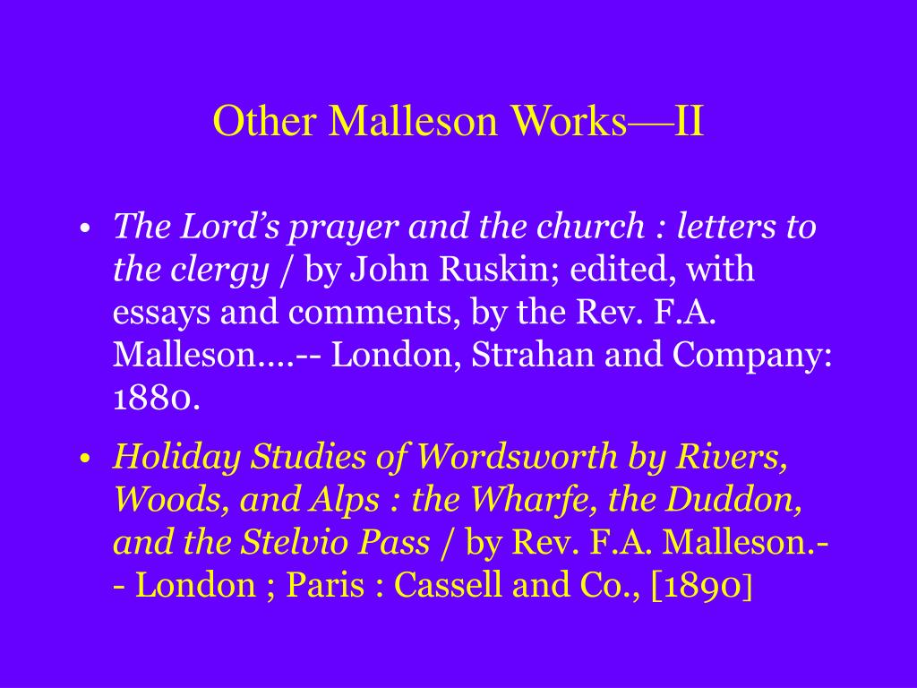 Other Malleson Works—II