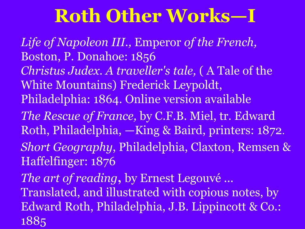 Roth Other Works—I