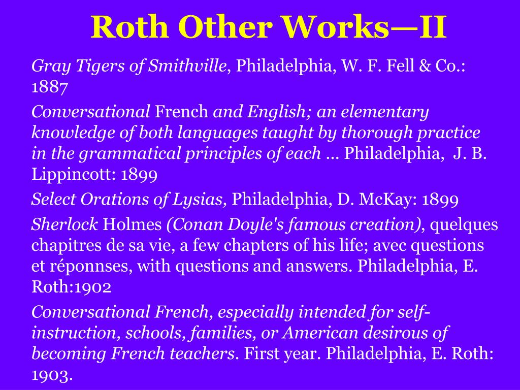 Roth Other Works—II
