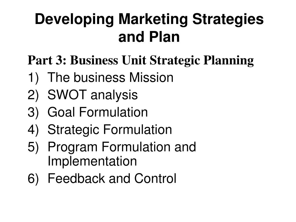 Developing Marketing Strategies and Plan