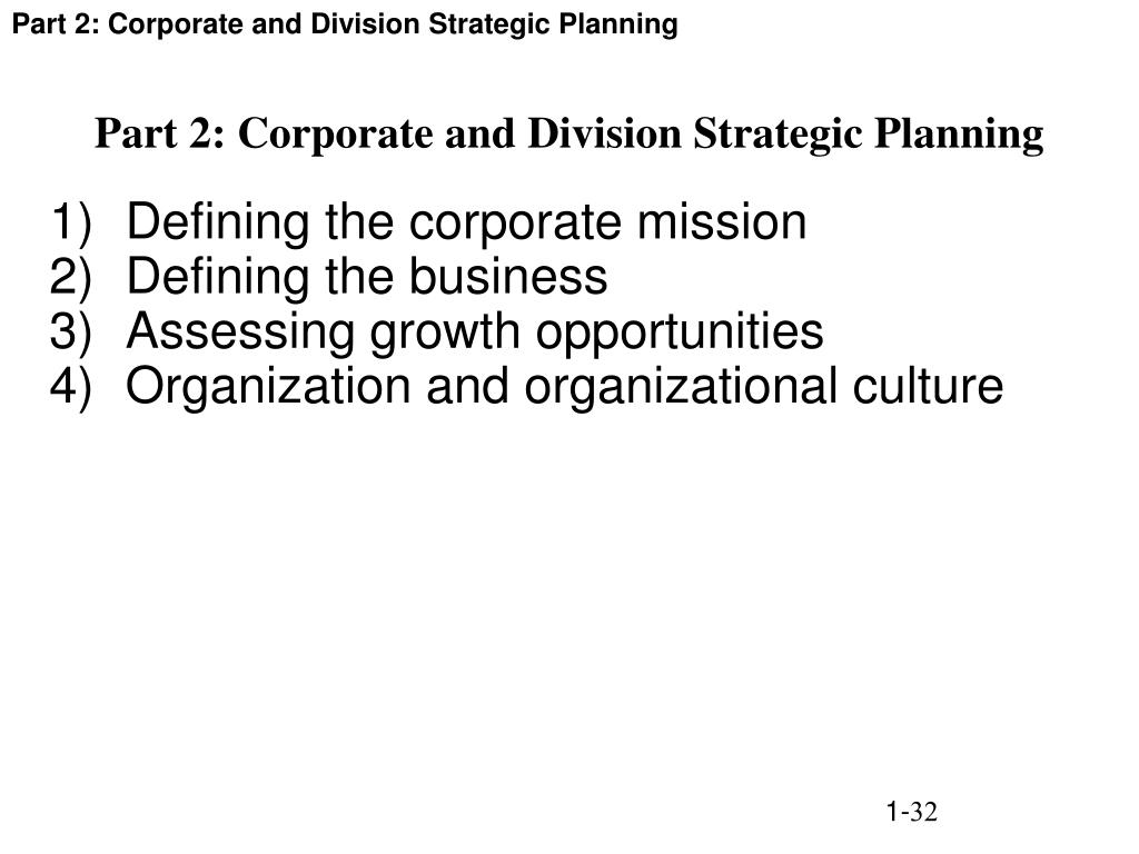 Part 2: Corporate and Division Strategic Planning
