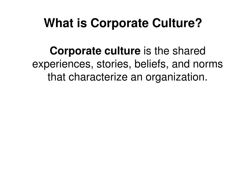 What is Corporate Culture?