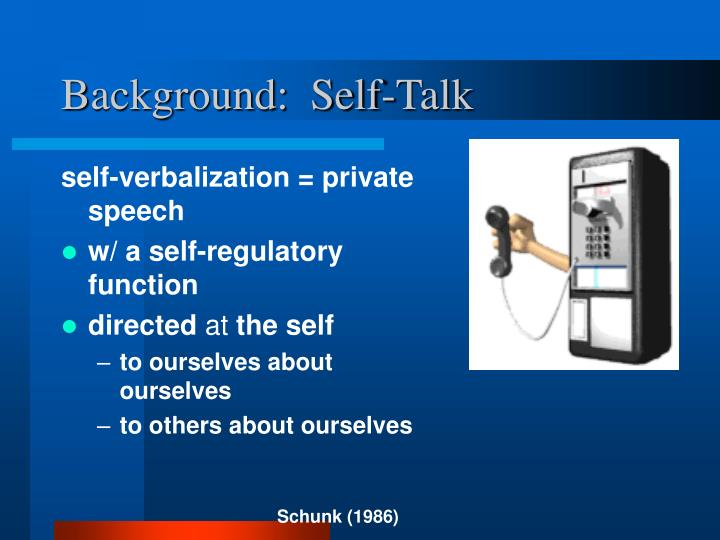 Background:  Self-Talk
