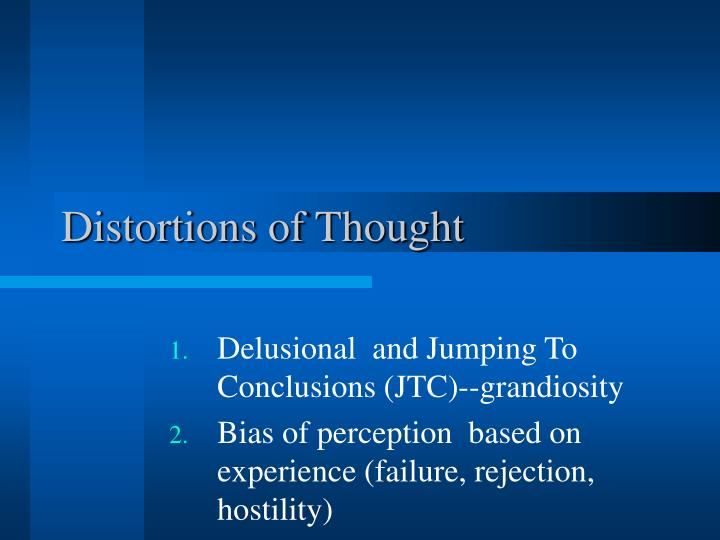 Distortions of Thought